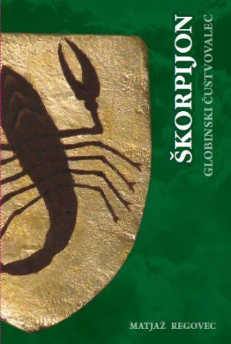 Škorpijon, globinski čustvovalec