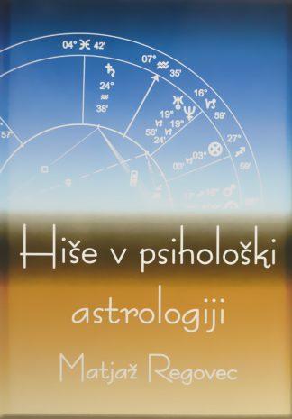 Hiše v psihološki astrologiji