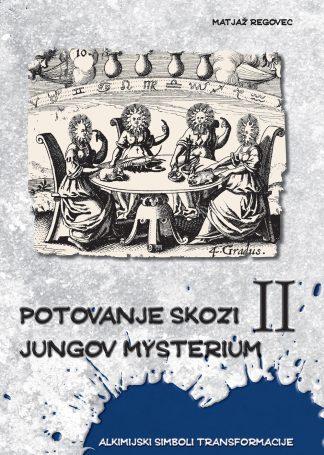 Potovanje skozi Jungov Mysterium II