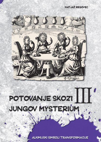 Potovanje skozi Jungov Mysterium III