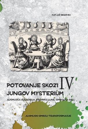 Potovanje skozi Jungov Mysterium IV.