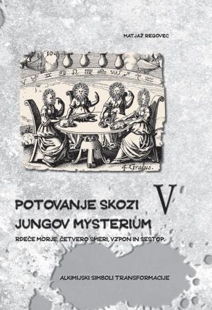 Potovanje skozi Jungov Mysterium V.
