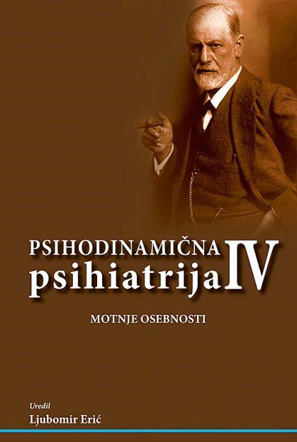 Psihodinamična psihiatrija IV