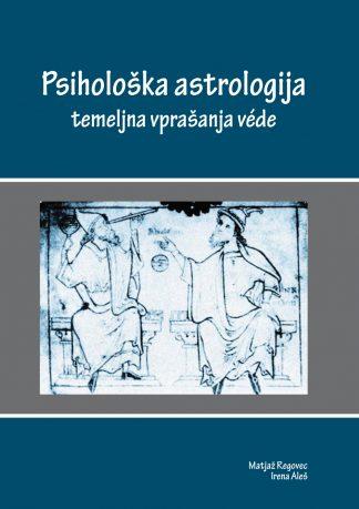Psihološka astrologija - temeljna vprašanja vede