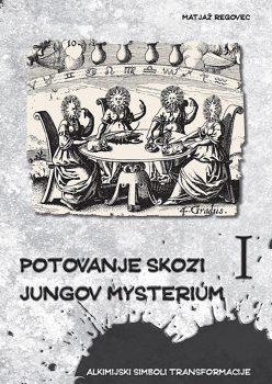 Potovanje skozi Jungov Mysterium I