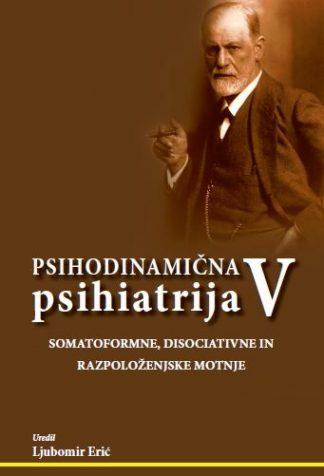 Psihodinamična psihiatrija V